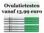 Je hebt al een pakket met extra gevoelige ovulatietesten vanaf 12,99 euro.